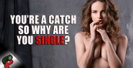 Thumbnail for You're a Catch, So Why Are You Single? | Popp Culture