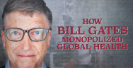 Thumbnail for MUST SEE: How Bill Gates Monopolized Global Health