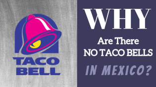 Thumbnail for Why Taco Bell Failed in Mexico